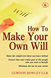 How To Make Your Own Will: 4th edition