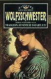 Wolfsschwester: Magische Geschichten II (Bibliothek der phantastischen Abenteuer) -