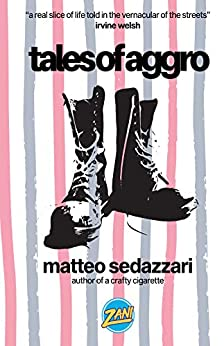 Tales of Aggro by [Sedazzari, Matteo]