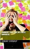 Telecharger Livres Comment Faire Face Au Stress Amoureux (PDF,EPUB,MOBI) gratuits en Francaise