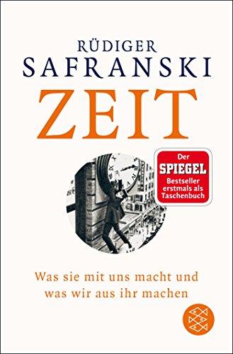 Buchseite und Rezensionen zu 'Zeit: Was sie mit uns macht und was wir aus ihr machen' von Rüdiger Safranski