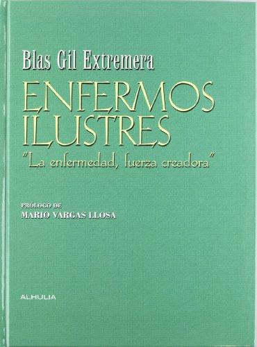Enfermos ilustres por Blas Gil Extremera