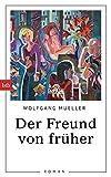 Image of Der Freund von früher: Roman