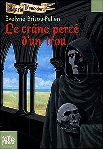 """Afficher """"Garin Trousseboeuf<br /> Le crâne percé d'un trou"""""""