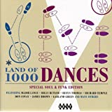 Land of 1000 Dances: Special Soul and Funk Edition