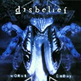 Songtexte von Disbelief - Worst Enemy