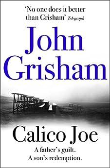 Calico Joe by [Grisham, John]