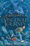 Beaver Towers: The Dangerous Journey (English Edition)