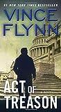 Act of Treason (A Mitch Rapp Novel, Band 7)