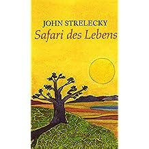 Safari des Lebens (German Edition)
