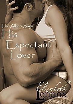 His Expectant Lover (The Alfieri Saga Book 7) by [Lennox, Elizabeth]
