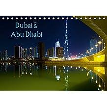 Dubai und Abu Dhabi 2019 (Tischkalender 2019 DIN A5 quer): Impressionen vom Persischen Golf (Monatskalender, 14 Seiten ) (CALVENDO Orte)