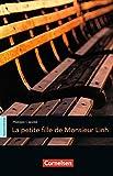 Espaces littéraires: B1-B1+ - La petite fille de Monsieur Linh: Lektüre - Philippe Claudel