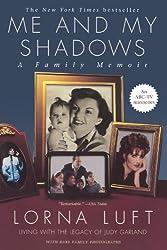Me and My Shadows: A Family Memoir