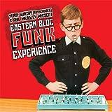 Yuriy Gurzhy (Russendisko) & Phil Meadley Present Eastern Bloc Funk Experience