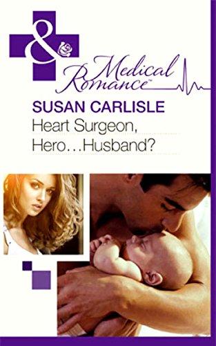 Books Download Free: Heart Surgeon, Hero   Husband? (Mills