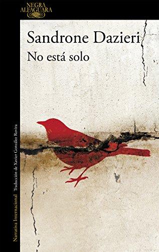No está solo (Colomba y Dante 1) por Sandrone Dazieri
