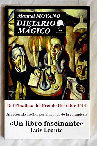 Dietario Mágico por Manuel Moyano Ortega