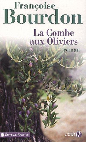 "<a href=""/node/3867"">La combe aux oliviers</a>"