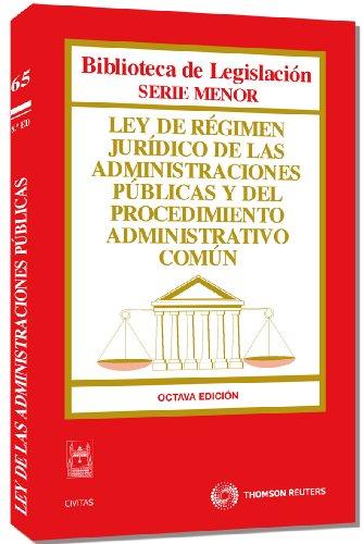 Ley de Régimen Jurídico de las Administraciones Públicas y del Procedimiento Administrativo Común (Código Universitario) por Departamento de Redacción Civitas