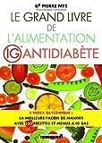 Grand livre de l'alimentation IG antidiabète
