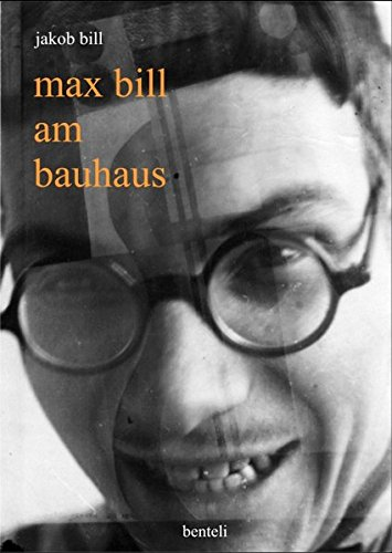 Max Bill am Bauhaus Buch-Cover