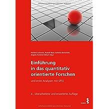Einführung in das quantitativ orientierte Forschen: und erste Analysen mit SPSS