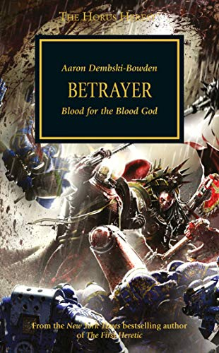 Betrayer (The Horus Heresy) por Aaron Dembski-Bowden