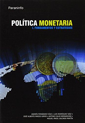 PolíticamonetariaI.Fundamentosyestrategias de ANTONIO CALVO BERNARDINO (1 oct 2003) Tapa blanda