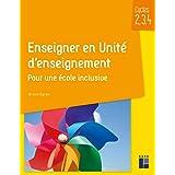 Enseigner en Unité d'enseignement - Cycles 2, 3 et 4