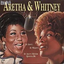 Aretha Franklin & Whitney Houston - It Isn't, It Wasn't, It Ain't Never Gonna Be - Arista