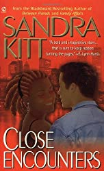 Close Encounters by Sandra Kitt (2000-07-01)
