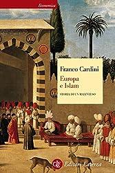 Europa e Islam: Storia di un malinteso (Italian Edition)