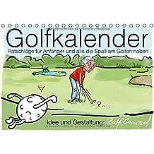 Golfkalender für Anfänger und alle die Spaß am Golfen haben (Tischkalender 2018 DIN A5 quer): Karikaturen zum Thema Golf (Monatskalender, 14 Seiten ) (CALVENDO Sport)