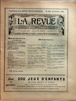 REVUE ENCYCLOPEDIQUE N? 69 du 15-10-1893 LE CONTRE-AMIRAL AVELLAN - EMPEREUR-NICOLA 1ER -REVUE MUSICALE PAR POUGIN - REVUE POLITIQUE PAR LEFORT - EN RUSSIE PAR BRUNO - LA CUISINE RUSSE PAR MME LYDIE PASCHKOFF - THEATRE PAR CLARETIE - LITTERATURE RUSSE PAR L. LEGER - LES ETUDES RUSSES EN FRANCE - LAMARTINE DE E. DESCHANEL PAR HAUSSMANN - LE TRAITE FRANCO-SIAMOIS - 52 GRAVURE