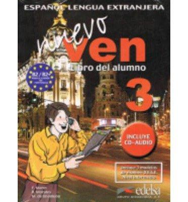Nuevo Ven: Libro Del Alumno + CD 3 (Mixed media product)(Spanish) - Common