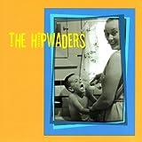 Songtexte von The Hipwaders - The Hipwaders