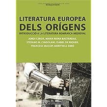 Literatura europea dels orígens: Introducció a la literatura romànica medieval (Manuales)