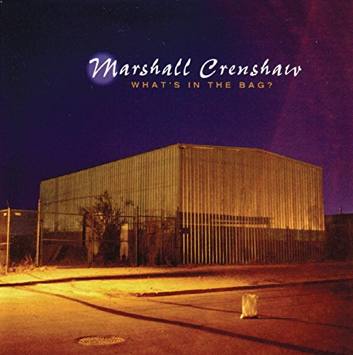 Marshall Crenshaw-cd (What's in the Bag)
