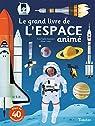 Le grand livre de l'Espace animé par Baumann