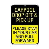 Covoiturage Drop Off Pick Up Veuillez Rester en Traction Avant Citation en Aluminium Sign Plaque en métal Cadeau pour Homme de sécurité Yard Sign