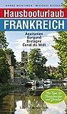 Hausbooturlaub Frankreich: Aquitanien • Burgund • Bretagne • Canal du Midi