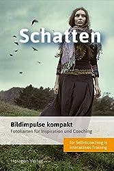Bildimpulse kompakt: Schatten - Fotokarten für Inspiration und Coaching