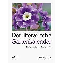 Der literarische Gartenkalender 2015