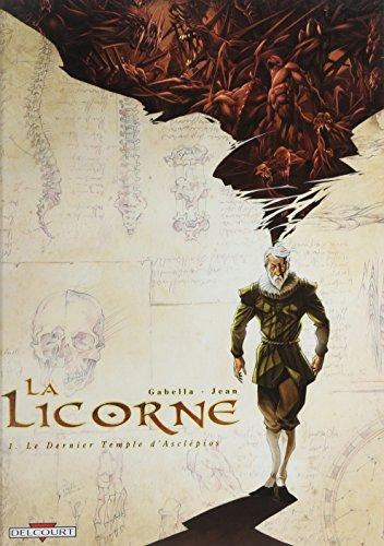 La Licorne, Tome 1 : Le Dernier Temple d'Asclépios