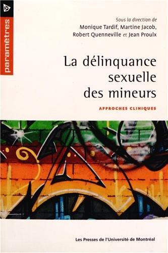 La dlinquance sexuelle des mineurs : Approches cliniques