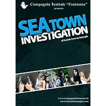 SeaTown Investigation (Italian Edition) by Battaglia, Daniele Antonio (2014) Paperback