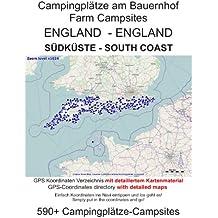 Camping am Bauernhof ENGLAND SÜDKÜSTE ( mit GPS Daten und DETAILKARTEN)
