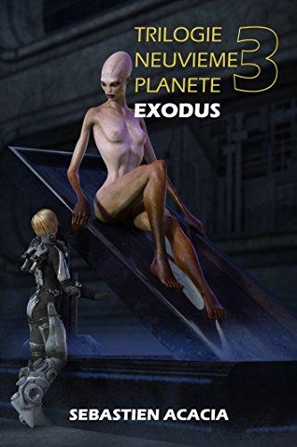EXODUS (TRILOGIE NEUVIEME PLANETE t. 3)