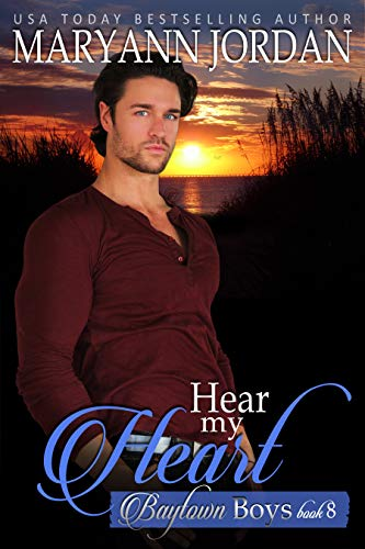 Hear My Heart: Baytown Boys (English Edition) por Maryann Jordan